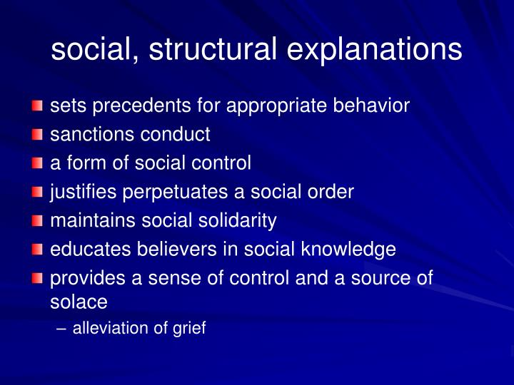 social, structural explanations