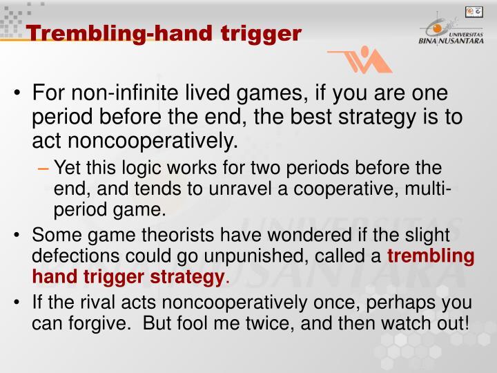 Trembling-hand trigger