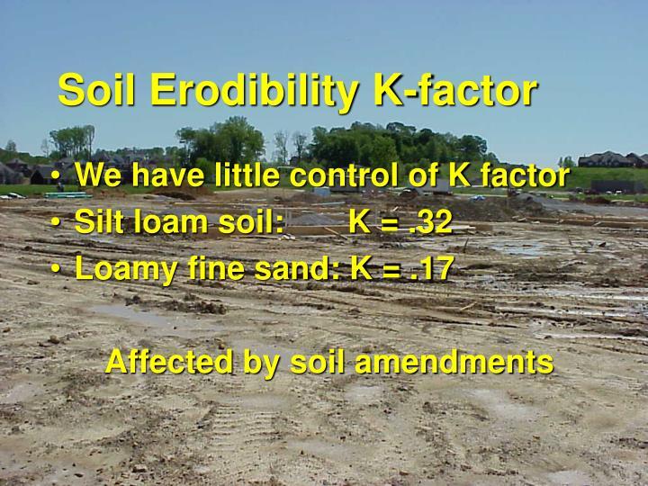 Ppt erosion sediment control powerpoint presentation for Soil k factor