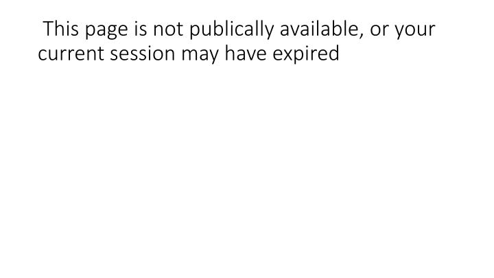 This page is not publically available or your current session may have expired