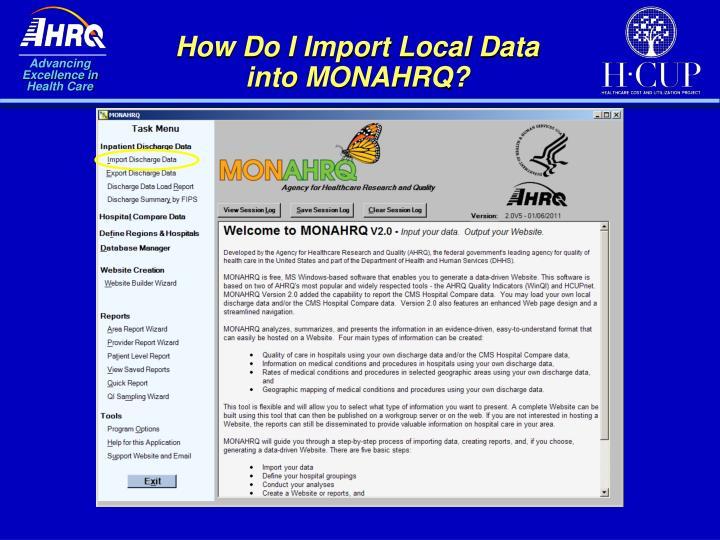 How Do I Import Local Data into MONAHRQ?