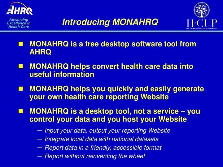 Introducing MONAHRQ