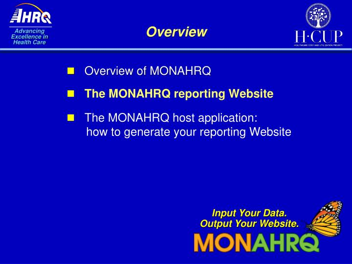 Overview of MONAHRQ