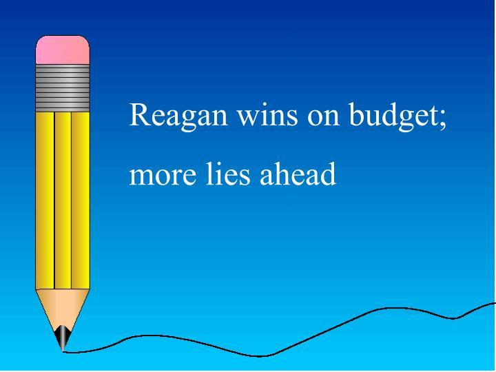 Reagan wins on budget;