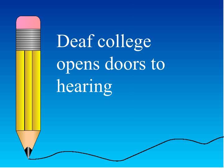 Deaf college opens doors to hearing