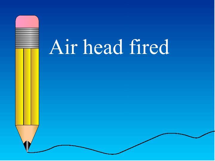 Air head fired