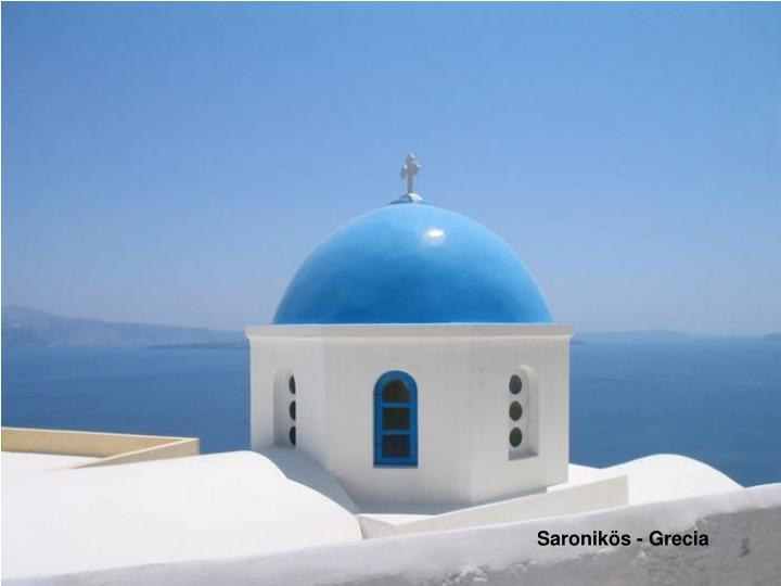 Saronikös - Grecia