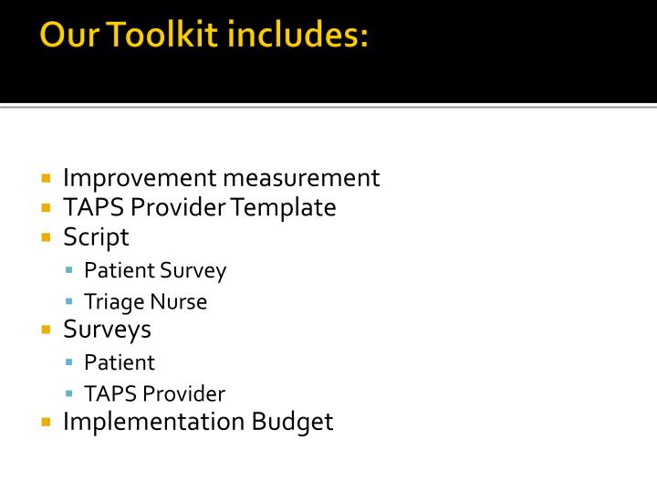 Our Toolkit includes: