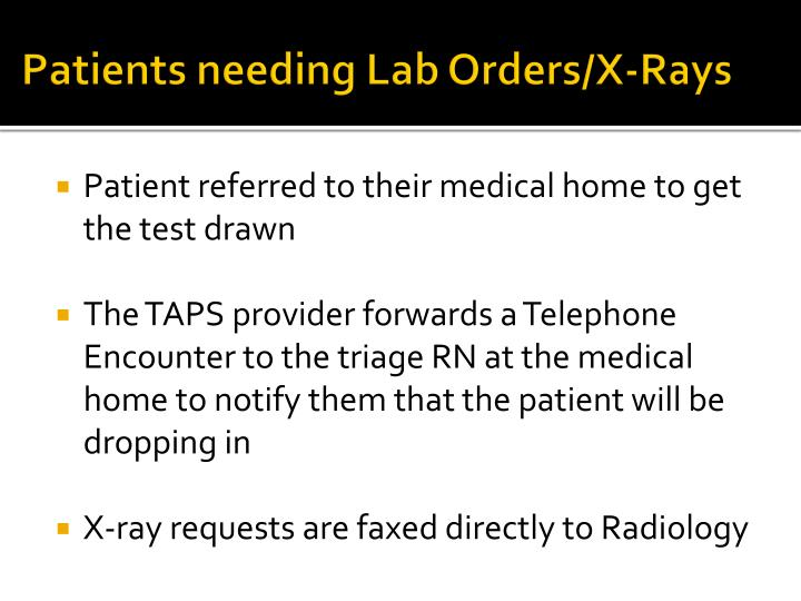 Patients needing Lab Orders/X-Rays