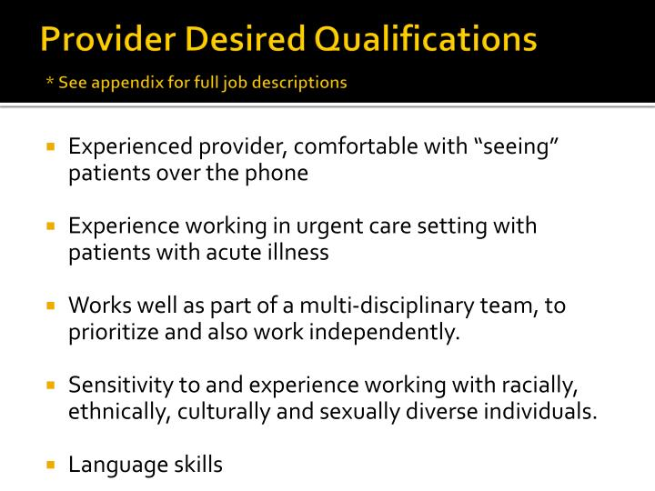 Provider Desired Qualifications