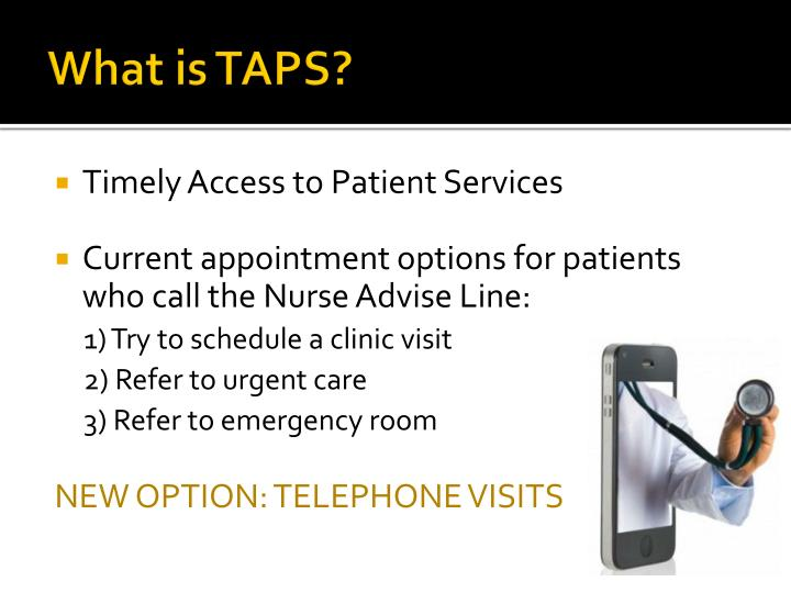 What is TAPS?