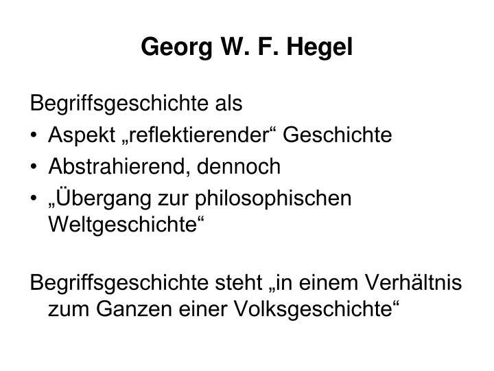 Georg W. F. Hegel