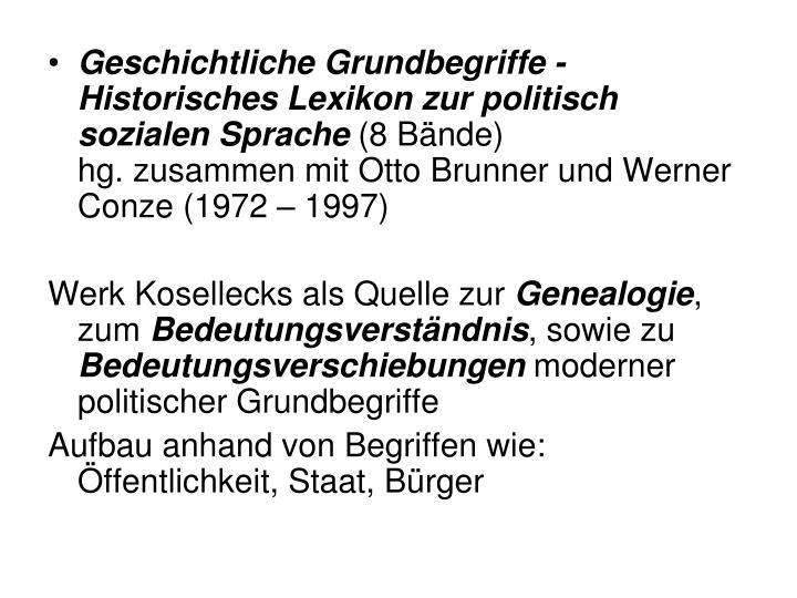 Geschichtliche Grundbegriffe - Historisches Lexikon zur politisch sozialen Sprache