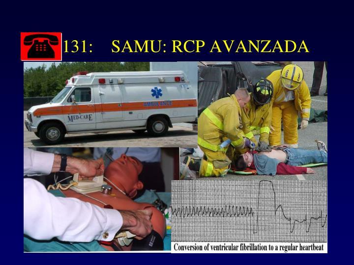 131:    SAMU: RCP AVANZADA