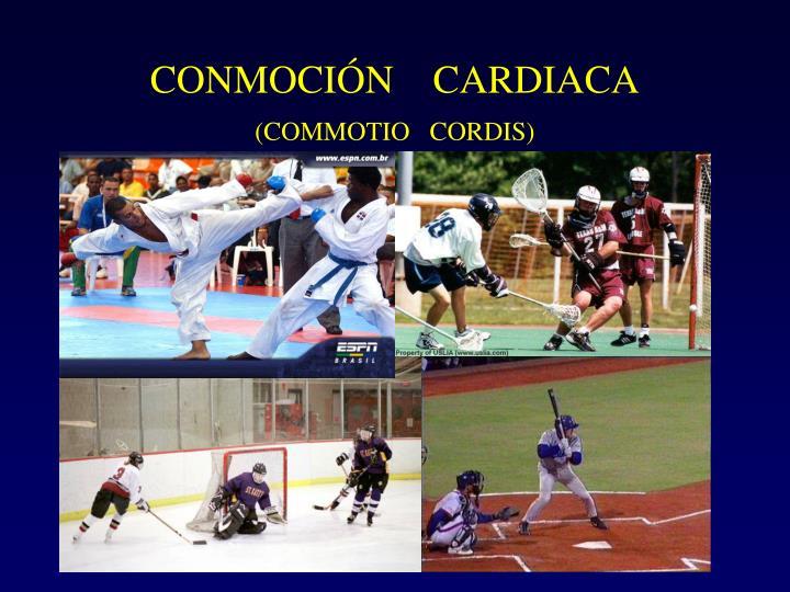 CONMOCIÓN    CARDIACA