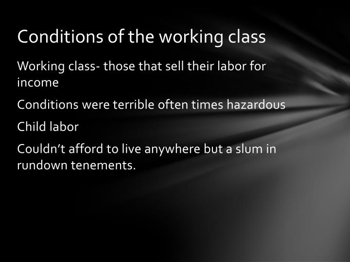 Conditions of the working class