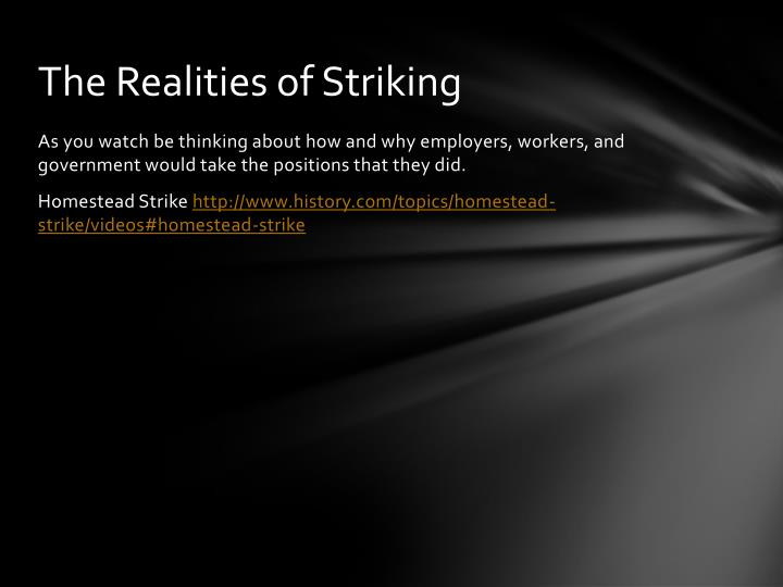 The Realities of Striking