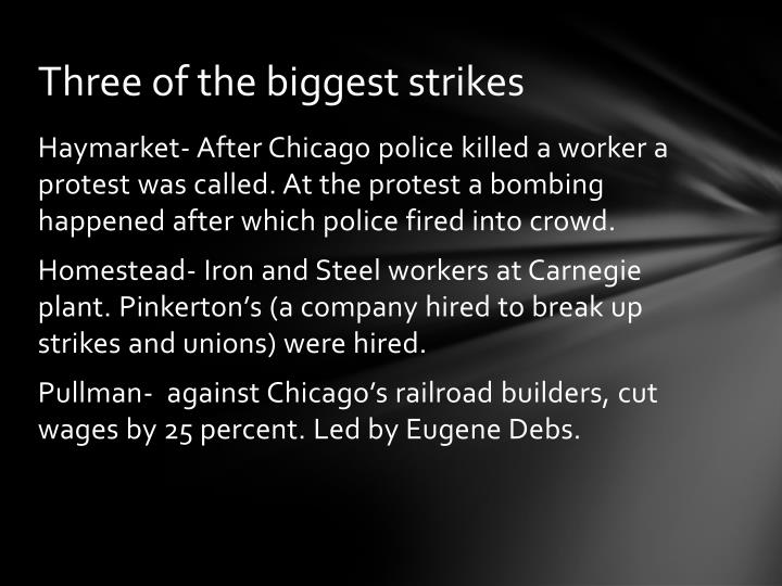 Three of the biggest strikes