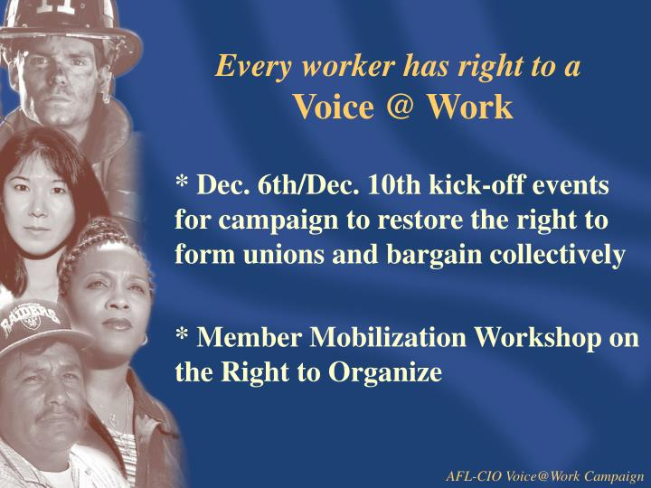 Every worker has right to a voice @ work