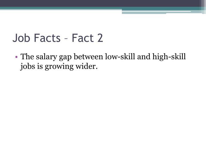 Job Facts – Fact 2