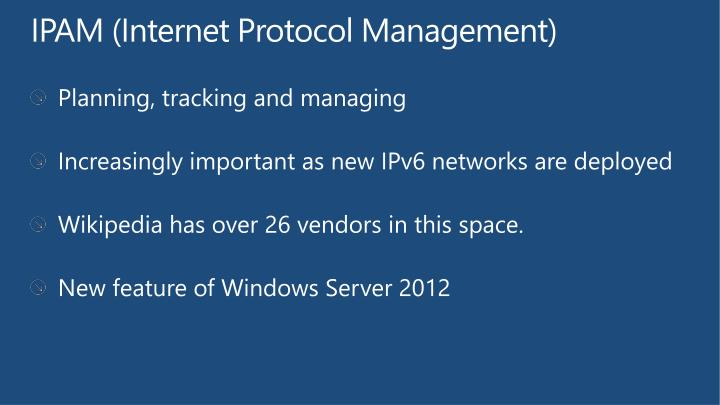 Ipam internet protocol management
