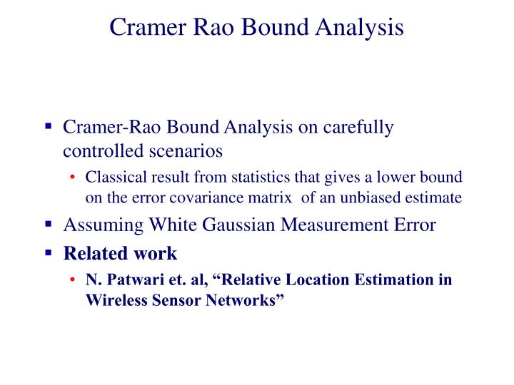 Cramer Rao Bound Analysis