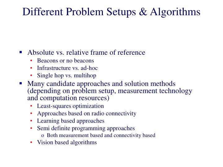Different Problem Setups & Algorithms