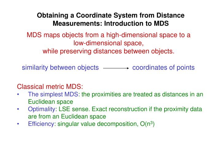 Obtaining a Coordinate System from Distance Measurements: Introduction to MDS