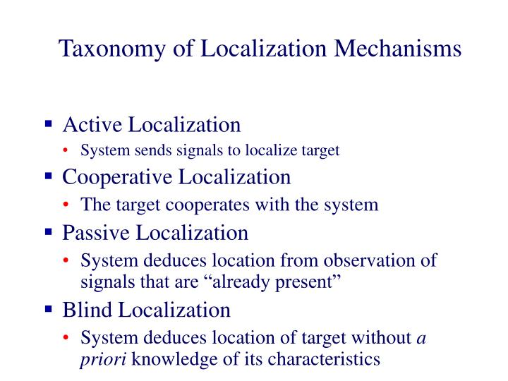 Taxonomy of Localization Mechanisms
