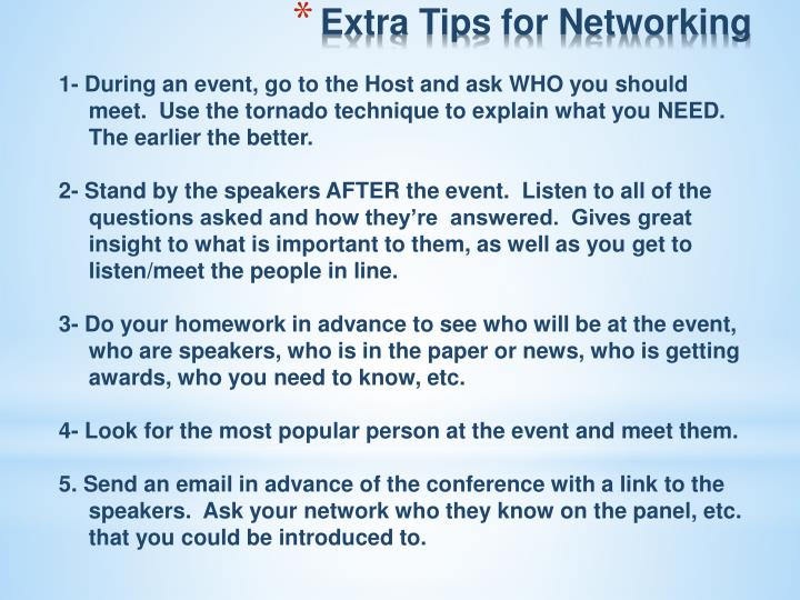Extra Tips for Networking