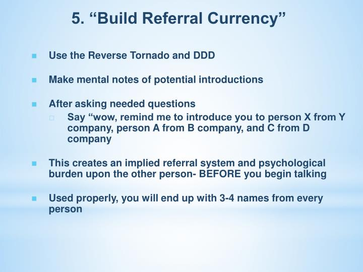 "5. ""Build Referral Currency"""