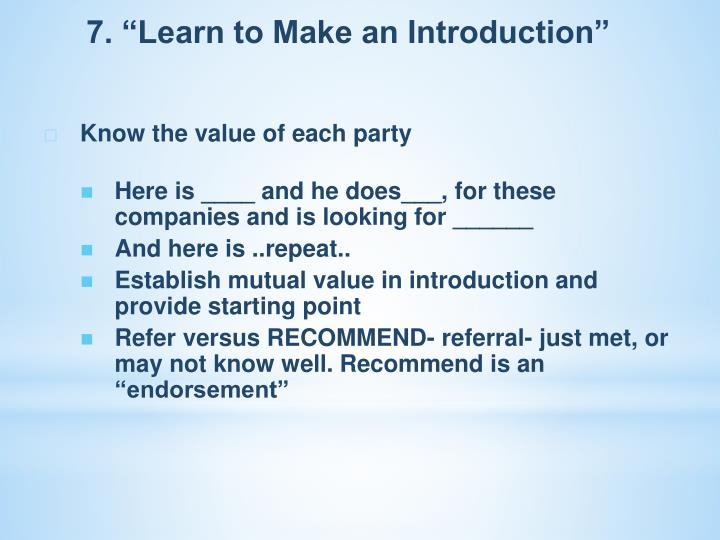"7. ""Learn to Make an Introduction"""
