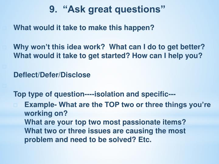 "9.  ""Ask great questions"""