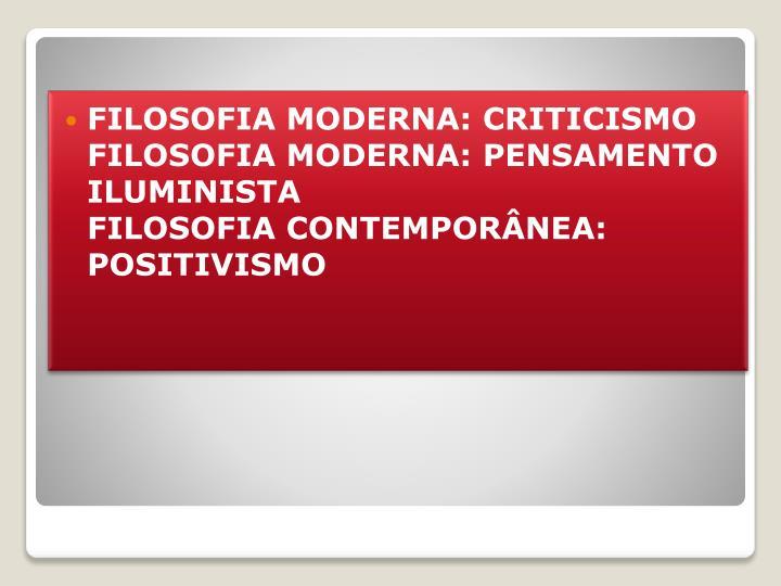 FILOSOFIA MODERNA: CRITICISMO