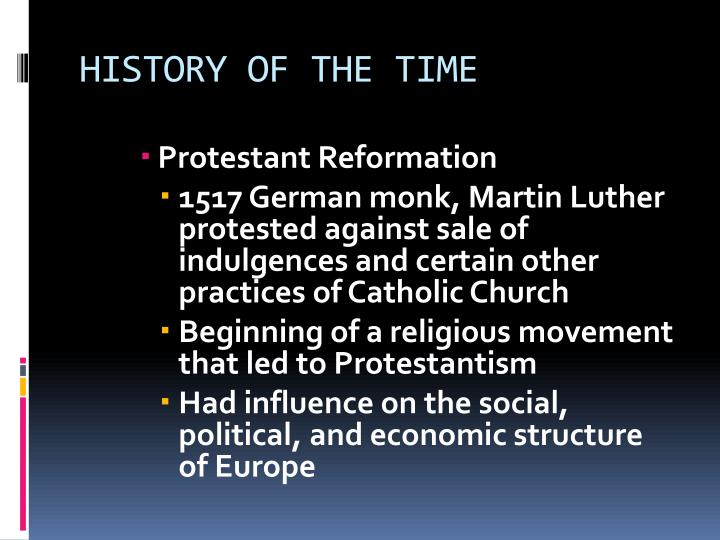 HISTORY OF THE TIME