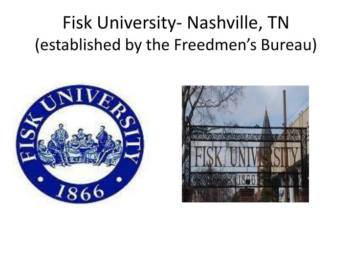 Fisk University- Nashville, TN