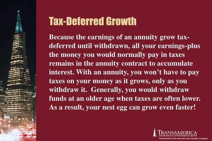Tax-Deferred Growth