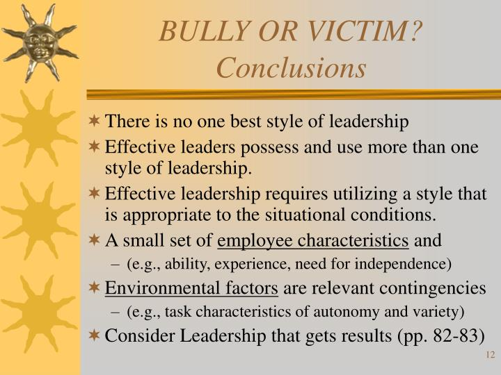 BULLY OR VICTIM? Conclusions