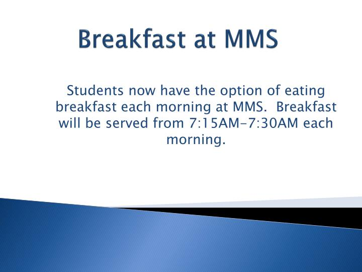 Breakfast at MMS