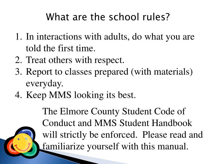 What are the school rules?