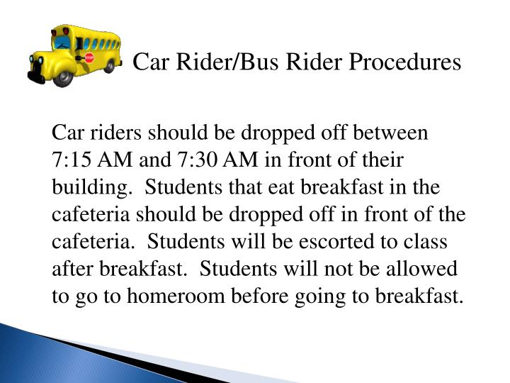 Car Rider/Bus Rider Procedures