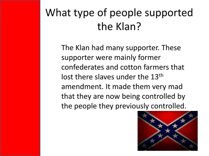 What type of people supported the Klan?