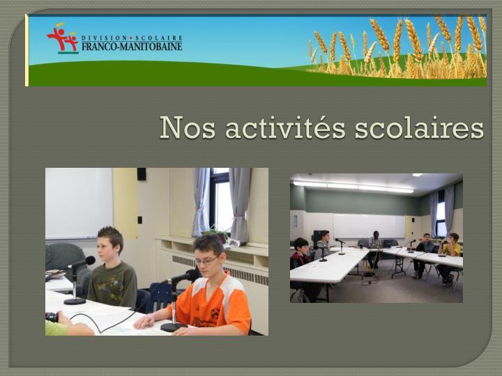 Nos activités scolaires