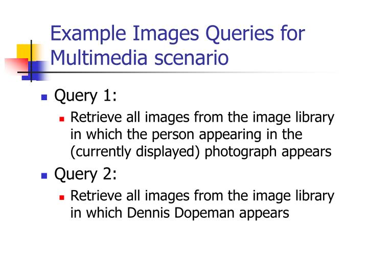 Example Images Queries for Multimedia scenario