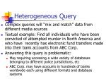heterogeneous query