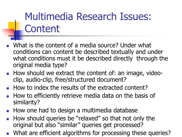 Multimedia Research Issues: Content