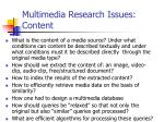 multimedia research issues content