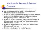 multimedia research issues queries