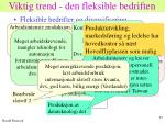 viktig trend den fleksible bedriften