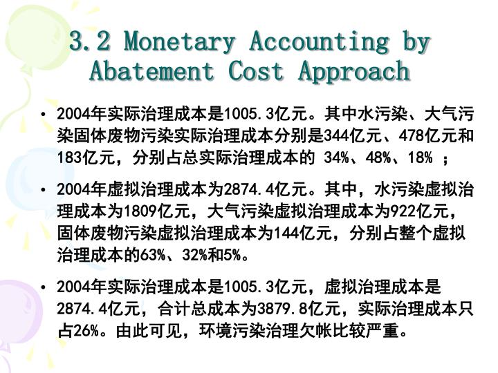 3.2 Monetary Accounting by Abatement Cost Approach
